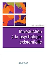 Téléchargez le livre :  Introduction à la psychologie existentielle