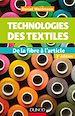 Télécharger le livre : Technologies des textiles - 3e éd.