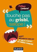 Download this eBook Touche pas au grisbi, salope !