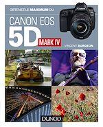 Téléchargez le livre :  Obtenez le maximum du Canon 5D Mark IV