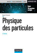 Téléchargez le livre :  Physique des particules - 2e éd.