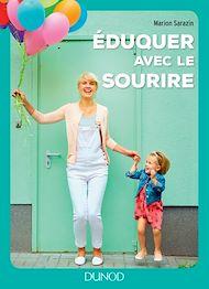 Téléchargez le livre :  Eduquer avec le sourire