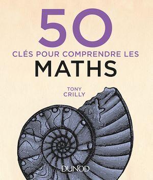 Téléchargez le livre :  50 clés pour comprendre les maths - 2e éd.