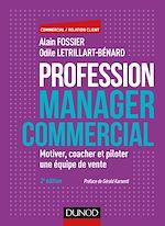 Profession manager commercial - 2e éd. |