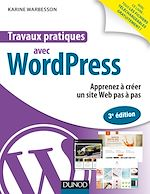 Download this eBook Travaux pratiques avec WordPress - 3e éd.