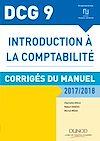 Télécharger le livre :  DCG 9 - Introduction à la comptabilité 2017/2018 - 9e éd.
