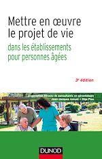 Download this eBook Mettre en oeuvre le projet de vie - 3e éd.
