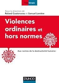 Téléchargez le livre :  Violences ordinaires ou hors normes