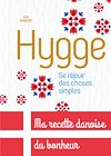 Hygge, Se réjouir des choses simples | Edberg, Pia. Auteur