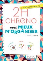 Download this eBook 2h Chrono pour mieux m'organiser