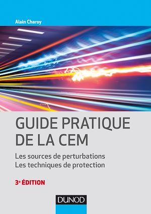 Guide pratique de la CEM - 3e éd.