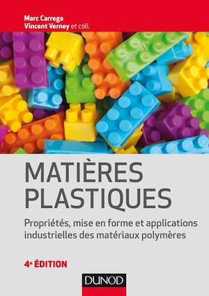 Matières plastiques - 4e éd.