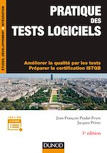 Download this eBook Pratique des tests logiciels - 3e éd