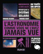 Download this eBook L'Astronomie comme vous ne l'avez jamais vue