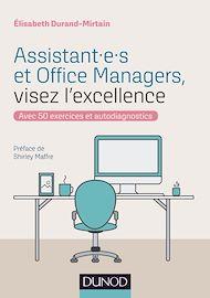 Téléchargez le livre :  Assistant.e.s et Office Managers, visez l'excellence