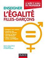 Téléchargez le livre :  Enseigner l'égalité filles-garçons