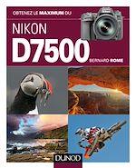 Download this eBook Obtenez le maximum du Nikon D7500