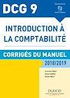 Télécharger le livre :  DCG 9 - Introduction à la comptabilité 2018/2019 - Corrigés du manuel