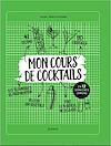 Télécharger le livre :  Mon cours de cocktails
