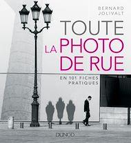 Téléchargez le livre :  Toute la photo de rue