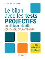 Download this eBook Le bilan avec les tests projectifs en clinique infantile
