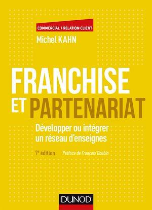 Téléchargez le livre :  Franchise et partenariat - 4e éd.