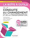 Télécharger le livre :  La boîte à outils de la Conduite du changement et de la transformation - 2e éd.