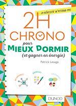 Téléchargez le livre :  2h Chrono pour mieux dormir (et gagner en énergie)