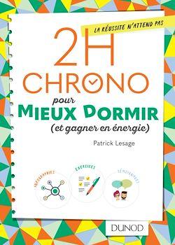 Download the eBook: 2h Chrono pour mieux dormir (et gagner en énergie)