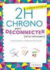 Télécharger le livre :  2h Chrono pour déconnecter (et se retrouver)