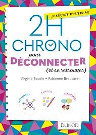 Téléchargez le livre :  2h Chrono pour déconnecter (et se retrouver)