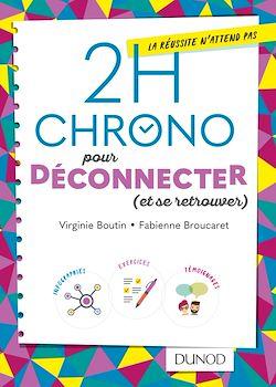Download the eBook: 2h Chrono pour déconnecter (et se retrouver)