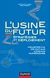 Télécharger le livre :  L'usine du futur - Stratégies et déploiement