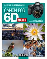 Download this eBook Obtenez le maximum du Canon EOS 6D Mark II
