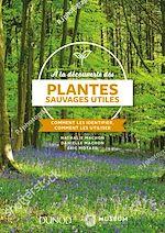 Download this eBook À la découverte des plantes sauvages utiles