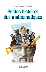 Téléchargez le livre :  Petites histoires des mathématiques