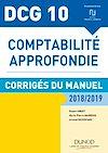 Télécharger le livre :  DCG 10 - Comptabilité approfondie 2018/2019 - Corrigés du manuel