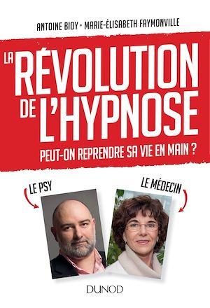 Téléchargez le livre :  La révolution de l'hypnose