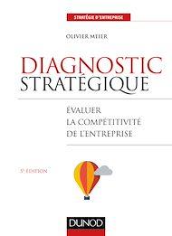 Téléchargez le livre :  Diagnostic stratégique - 5e éd.