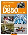 Télécharger le livre :  Obtenez le maximum du Nikon D850