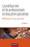 Télécharger le livre : La pratique des écrits professionnels en éducation spécialisée - Méthodes et cas concrets