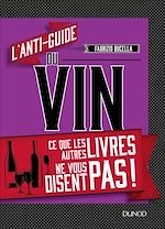 Download this eBook L'anti-guide du vin