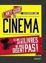 Download this eBook L'anti-guide du cinéma