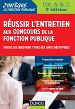 Téléchargez le livre :  Réussir l'entretien aux concours de la fonction publique