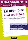Télécharger le livre :  La mémoire Tout-en-fiches - Thème de culture générale Prépas commerciales 2018-2019