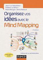 Téléchargez le livre :  Organisez vos idées avec le Mind Mapping - 4e éd.