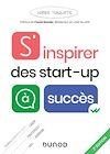 Télécharger le livre :  S'inspirer des start-up à succès - 2e éd