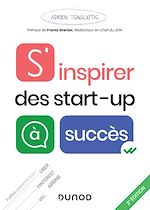 Download this eBook S'inspirer des start-up à succès - 2e éd