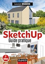 Download this eBook SketchUp - Guide pratique - 3e éd.