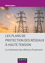 Download this eBook Les plans de protection des réseaux à haute tension